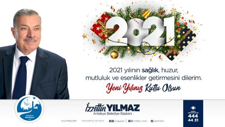 """BAŞKAN YILMAZ; """" 2021 YILINDA TÜM DÜNYAYA SAĞLIK, HUZUR VE MUTLULUK TEMENNİ EDİYORUM."""""""