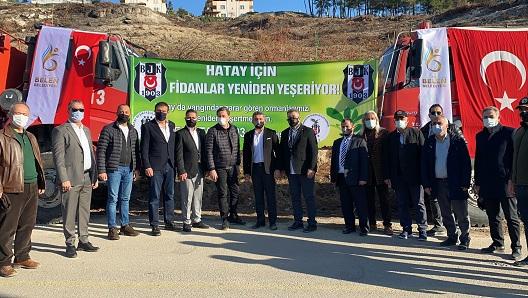 Belen'de yangında zarar gören alana Beşiktaş Kulübü yöneticileri, fidan dikti