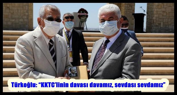 """Türkoğlu: """"KKTC'linin davası davamız, sevdası sevdamız"""""""