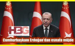 Cumhurbaşkanı Erdoğan esnaflara müjde verecek