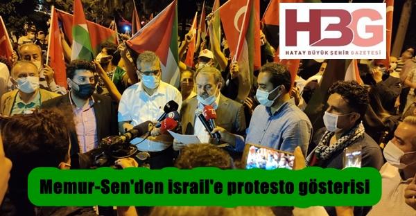 Memur-Sen'den israil'e protesto gösterisi
