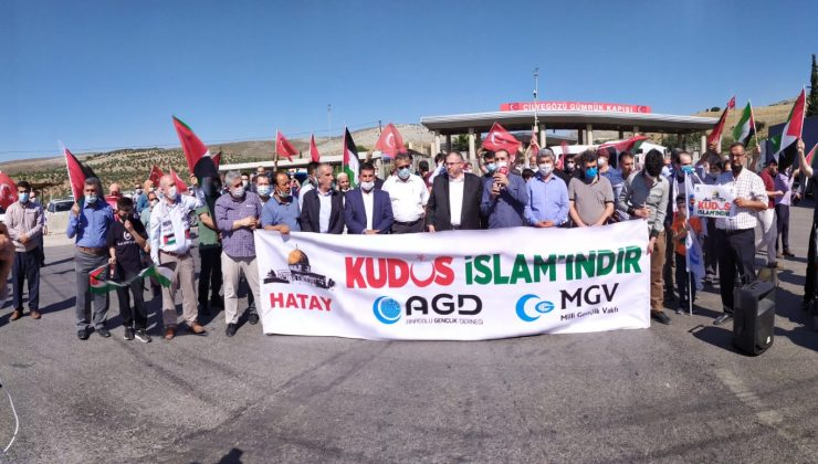 CİLVEGÖZÜ SINIR KAPISINDA İSRAİL'İ PROTESTO ETTİLER