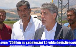 """Yavuz; """"256 km su şebekesini 1,5 yılda değiştireceğiz"""""""