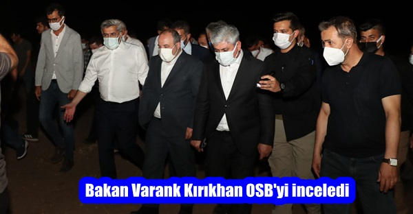 Bakan Varank Kırıkhan OSB'yi inceledi