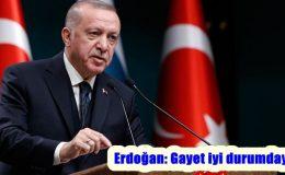Erdoğan'dan aşı tedariği açıklaması: Gayet iyi durumdayız