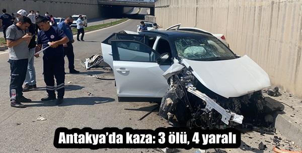 Antakya'da kaza: 3 ölü, 4 yaralı