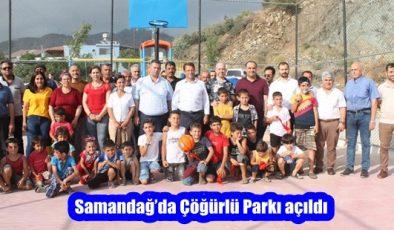Samandağ'da Çöğürlü Parkı açıldı