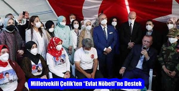 """Milletvekili Çelik'ten """"Evlat Nöbeti""""ne Destek"""