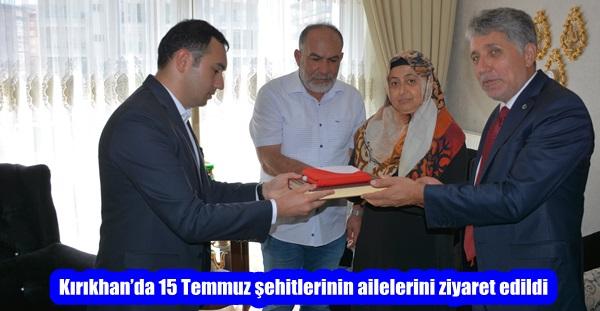 Kırıkhan'da 15 Temmuz şehitlerinin aileleri ziyaret edildi