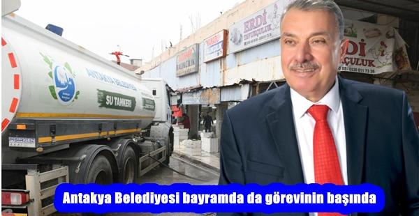 """""""Antakya Belediyesi bayramda'da görevinin başında"""""""