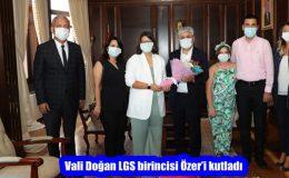 Vali Doğan LGS birincisi Özer'i kutladı