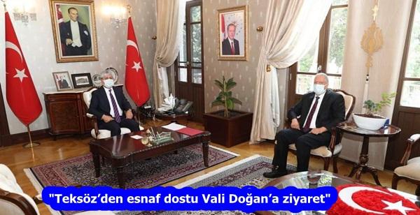"""""""Teksöz'den esnaf dostu Vali Doğan'a ziyaret"""""""