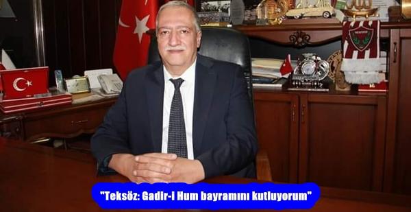 """""""Teksöz: Gadir-i Hum bayramını kutluyorum"""""""
