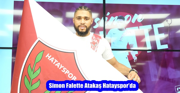 Simon Falette Atakaş Hatayspor'da