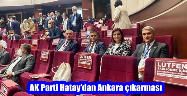 AK Parti Hatay'dan Ankara çıkarması