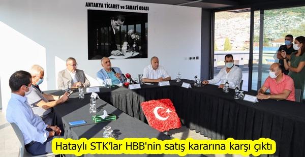 Hataylı STK'lar HBB'nin satış kararına karşı çıktı