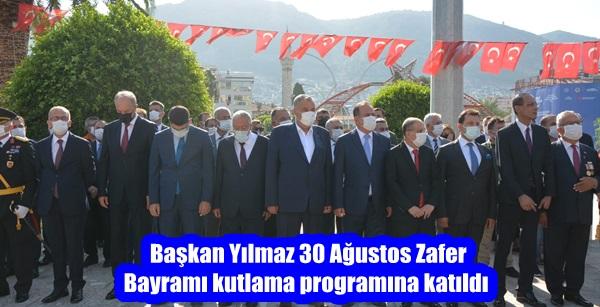 Başkan Yılmaz 30 Ağustos Zafer Bayramı kutlama programına katıldı
