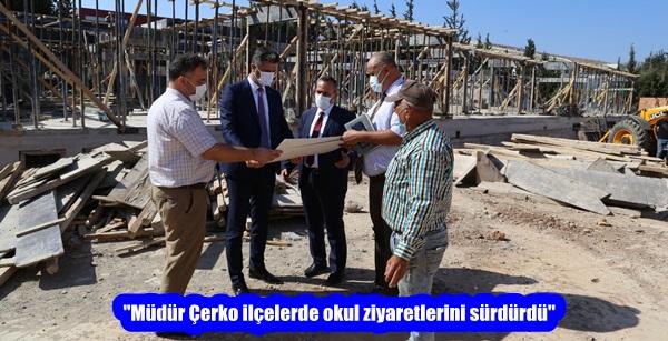 """""""Müdür Çerko ilçelerde okul ziyaretlerini sürdürdü"""""""