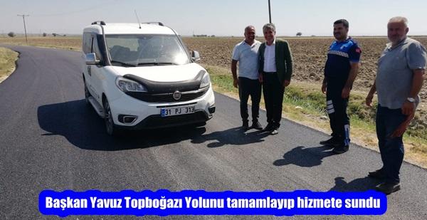 Başkan Yavuz Topboğazı Yolunu tamamlayıp hizmete sundu