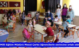 """""""İl Milli Eğitim Müdürü Mesut Çerko öğrencilerin sevincine ortak oldu"""""""