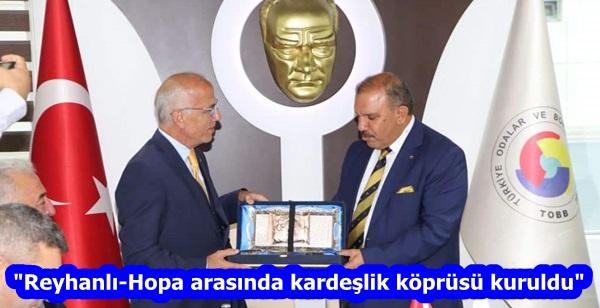 """""""Reyhanlı-Hopa arasında kardeşlik köprüsü kuruldu"""""""