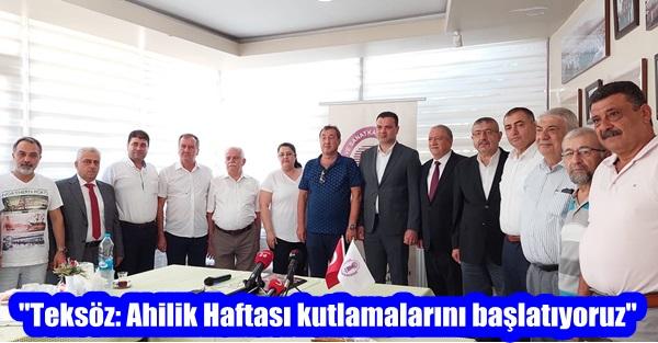 """""""Teksöz: Ahilik Haftası kutlamalarını başlatıyoruz"""""""