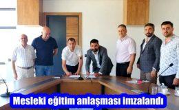 Mesleki eğitim anlaşması imzalandı