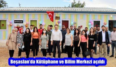 Beşaslan'da Kütüphane ve Bilim Merkezi açıldı