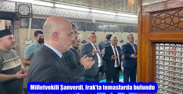 Milletvekili Şanverdi, Irak'ta temaslarda bulundu