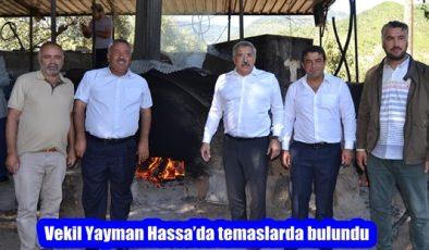 Vekil Yayman Hassa'da temaslarda bulundu