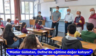 """""""Müdür Gülistan, Defne'de eğitime değer katıyor"""""""