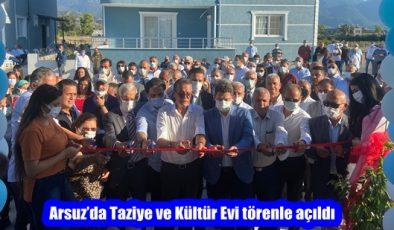 Arsuz'da Taziye ve Kültür Evi törenle açıldı